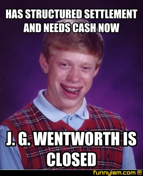 has structured settlement and needs cash now j g wentworth is
