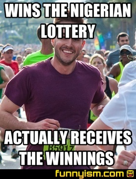 18150fd3 cf38 48e2 9605 7cf3ea222150 wins the nigerian lottery actually receives the winnings meme