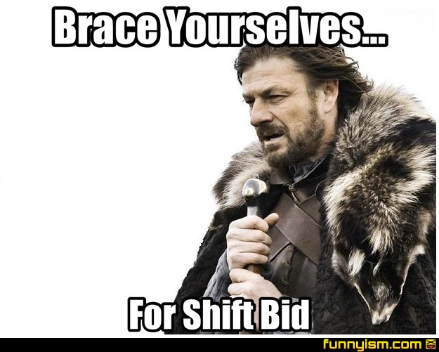 Brace Yourselves For Shift Bid Meme Factory Funnyism Funny Pictures