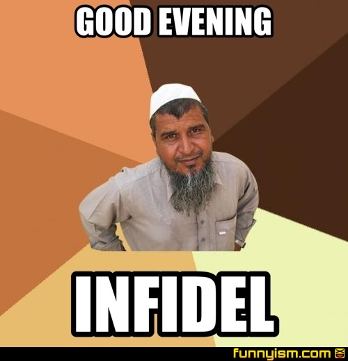 Good Evening Infidel Meme Factory Funnyism Funny Pictures