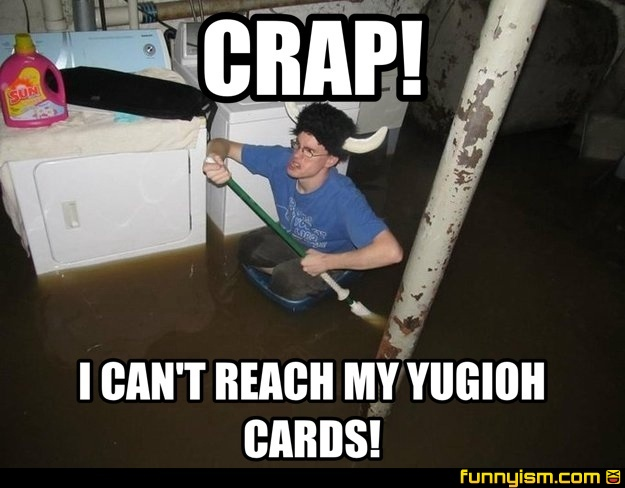 Funny Yugioh Meme : Crap i can t reach my yugioh cards meme factory funnyism