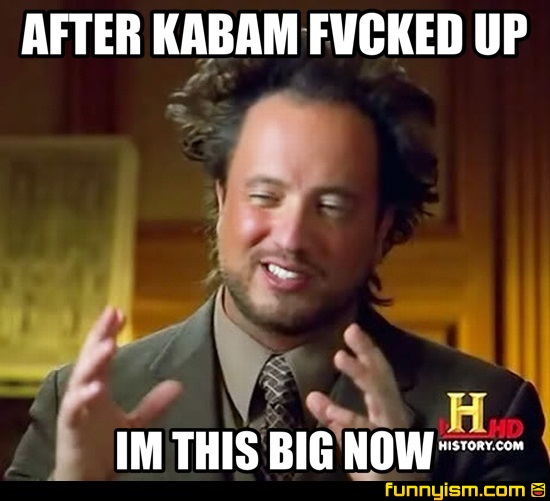 After Kabam Fvcked Up Im This Big Now Meme Factory Funnyism