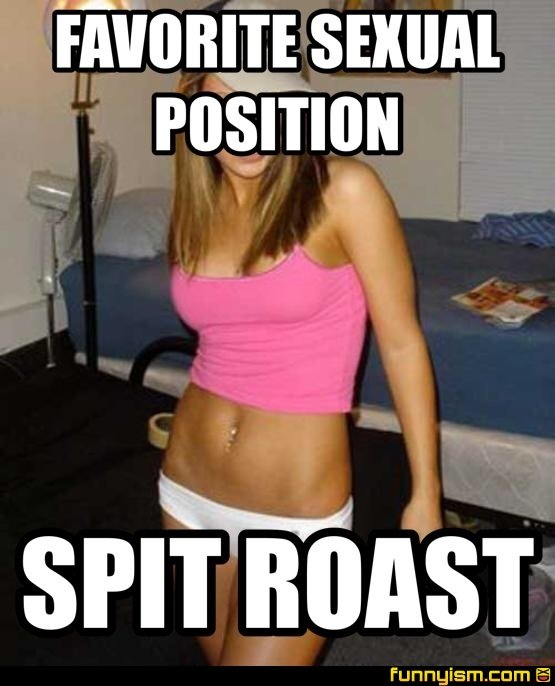 Valuable answer Spit roast sex position the expert