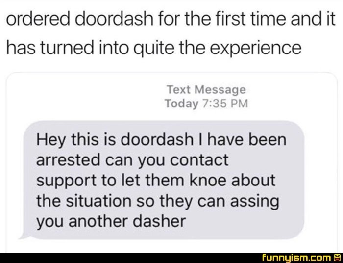 Doordash | Funny Pics | Funnyism Funny Pictures