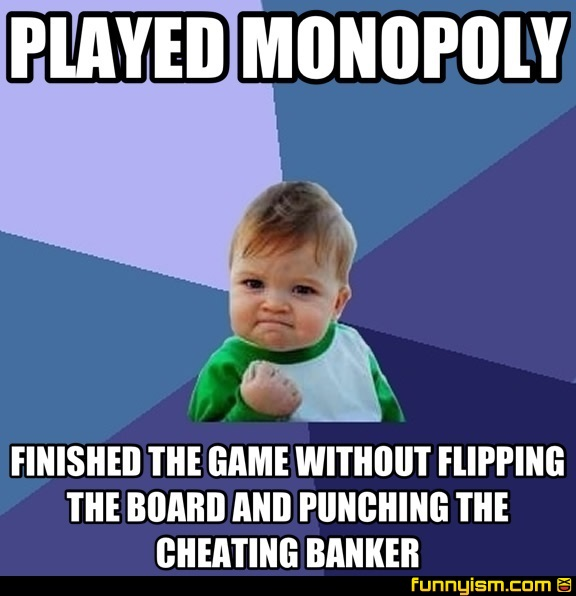 Played Monopoly Finished The Game Without Flipping The Board And