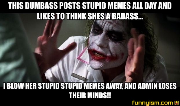 Funny Memes For Stupid : Memebase stupid all your memes in our base funny memes