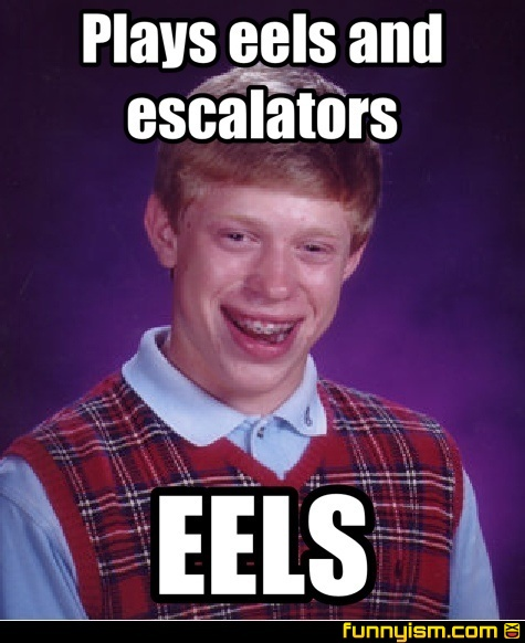 Plays Eels And Escalators Eels Meme Factory Funnyism Funny Pictures